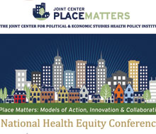 Joint Center for Political & Economic Studies — Place Matters
