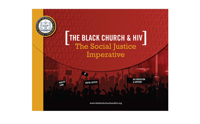 The Kaiser Foundation / NAACP –The Black Church & HIV – Collaterals Campaign