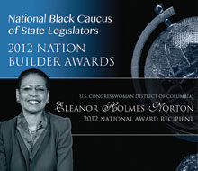 NBCSL Nation Builder – 2012 Nation Recipient — Congresswoman Eleanor Holmes Norton